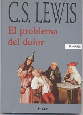 El problema del dolor: Amazon.es: C. S. Lewis: Libros