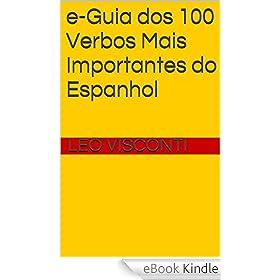 e-Guia dos 100 Verbos Mais Importantes do Espanhol