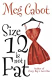 A Review of Size 12 is Not Fatbyerobererwilbe