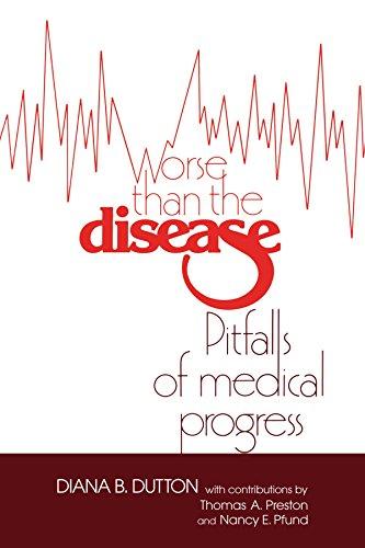 Worse than the Disease: Pitfalls of Medical Progress