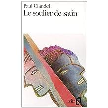Soulier de Satin by Paul Claudel (1963-10-01)