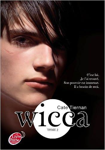 En ligne téléchargement Wicca - Tome 2 - Le danger pdf, epub