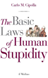 The Basic Laws of Human Stupidity (Il Mulino)