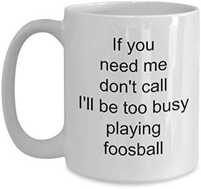 Divertido Foosball Taza de café de 11 onzas Si me necesitas, no llames, estaré jugando al futbolín para los fanáticos del futbolín: Amazon.es: Hogar