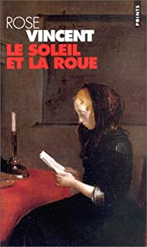 Babelio Roue Soleil Le La Rose Et Vincent wOyS1B