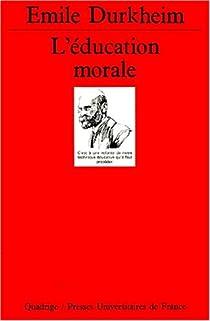 L'éducation morale par Durkheim