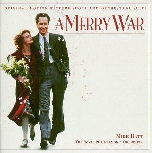 A Merry War: Original Motion Picture Score and Orchestral Suite by Angel Records
