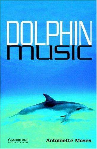 (Dolphin Music Level 5 (Cambridge English Readers))