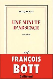 Une minute d'absence, Bott, François