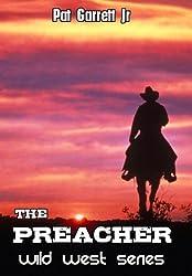 The Preacher: Wild West Series
