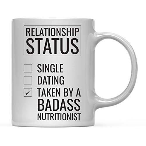 Andaz Press 11oz. Coffee Mug Gag Gift, Relationship Status Taken by a Badass Nutritionist, 1-Pack, Includes Gift Box, Funny Christmas Birthday Husband Wife Girlfriend Boyfriend Present Ideas ()