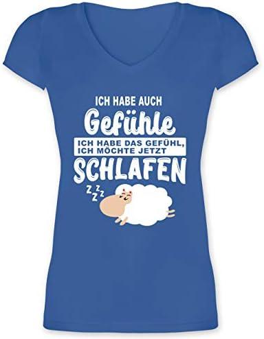Shirtracer - powiedzonka - Ich Habe auch Gefühle Ich Habe das Gefühl ich möchte jetzt schlafen - damska koszulka z dekoltem w serek: Shirtracer: Odzież