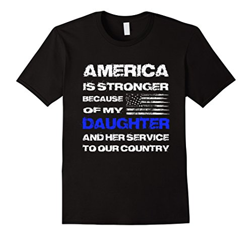 Men's America is Stronger Because of My Daughter veteran tee XL - Active Tee Duty