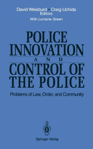 Police Innovation and Control of the Police: Problems of Law, Order, and Community