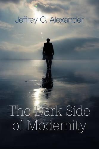 The Dark Side of Modernity