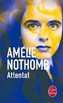 Attentat par Nothomb