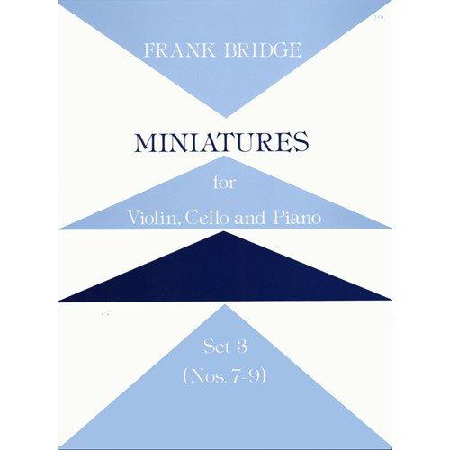 Bridge, Frank - Miniatures for Piano Trio Set 3 Nos. 7-9 for Violin, Cello and Piano (Piano Trio Nos)