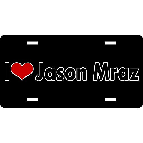 Funny Humor Auto Car License Plate Frame, Matte Black Decorative License Plate Cover, JASON mraz I LOVE Heart singer 、Songwriter、 album THE remedy , GM Front / Back Vehicle, 2 Holes and Screws