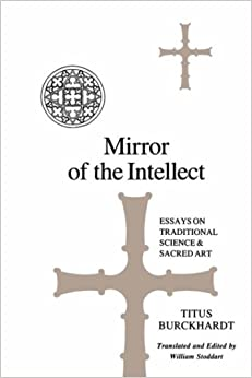 Mirror of the Intellect (Suny Series in Islam)