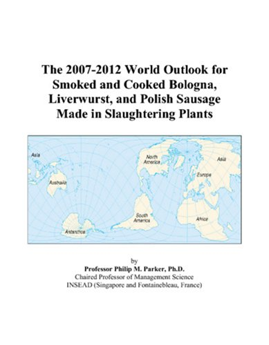 the-2007-2012-world-outlook-for-smoked-and-cooked-bologna-liverwurst-and-polish-sausage-made-in-slau