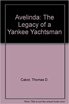 Book Avelinda: The Legacy of a Yankee Yachtsman
