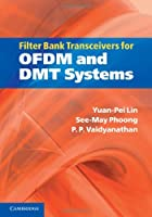 Filter Bank Transceivers for OFDM and DMT Systems Front Cover