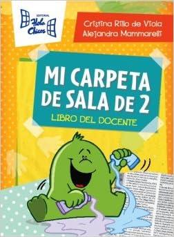 MI CARPETA DE SALA 2 Libro Docente Spanish Paperback 2013