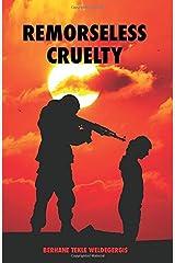 REMORSELESS CRUELTY Paperback