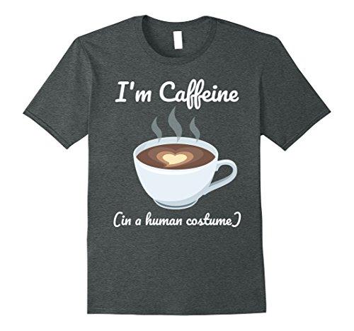 Mens I'm Caffeine in a Human Costume Funny T-shirt 3XL Dark Heather