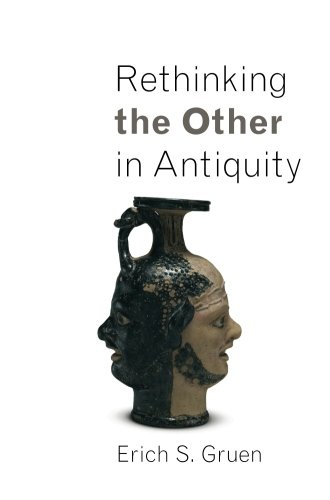 Rethinking the Other in Antiquity (Martin Classical Lectures)