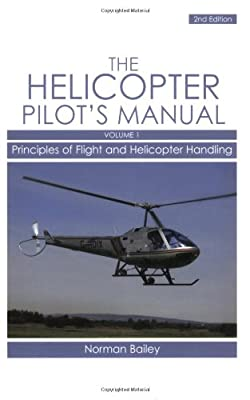 Helicopter Pilot's Manual: Principles of Flight and Helicopter Handling from Crowood