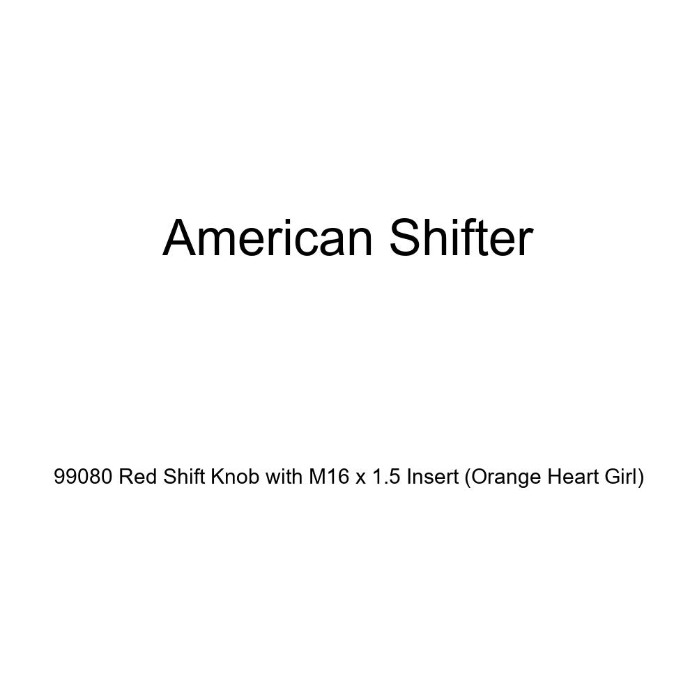 American Shifter 99080 Red Shift Knob with M16 x 1.5 Insert Orange Heart Girl