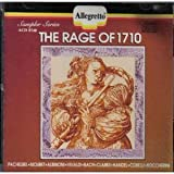 Classical Music : Rage of 1710