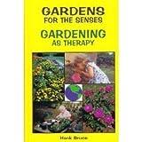 Gardens for the Senses, Hank Bruce, 0932855571