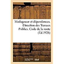 Madagascar Et Dépendances. Direction Des Travaux Publics. Code de la Route