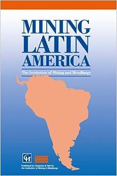 Mining Latin America / Minería Latinoamericana: Challenges in the mining industry / Desafíos para la industria minera