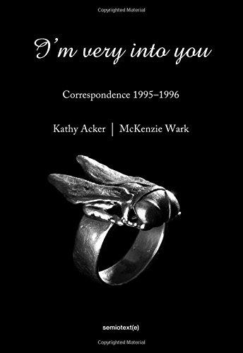 I'm Very into You: Correspondence 1995--1996 (Semiotext(e) / Native Agents)