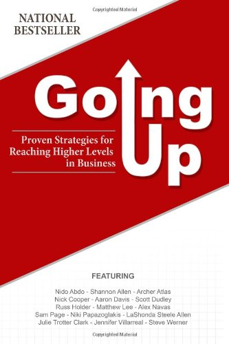 Download Going Up: Proven Strategies for Reaching Higher Levels in Business pdf