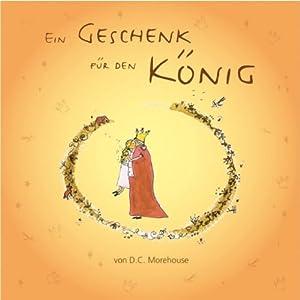 Ein Geschenk für den König Audiobook