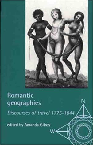 Book Romantic Geographies: Discourses of Travel, 1775-1844 (Exploring Travel)