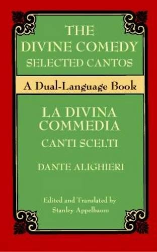 The Divine Comedy Selected Cantos: A Dual-Language Book (Dover Dual Language Italian) by Dover Publications