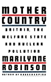 Mother Country, Marilynne Robinson, 0374526591