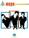 MxPx - the Ever Passing Moment, MxPx, 0634021966