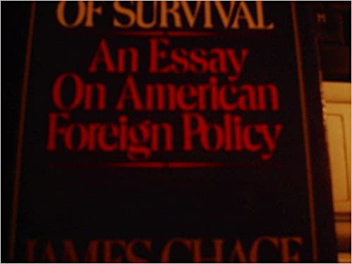 Example Of A Thesis Statement For An Essay Solvency The Price Of Survival An Essay On American Foreign Policy James  Chace  Amazoncom Books Essays Papers also Research Essay Thesis Solvency The Price Of Survival An Essay On American Foreign Policy  Sample Narrative Essay High School