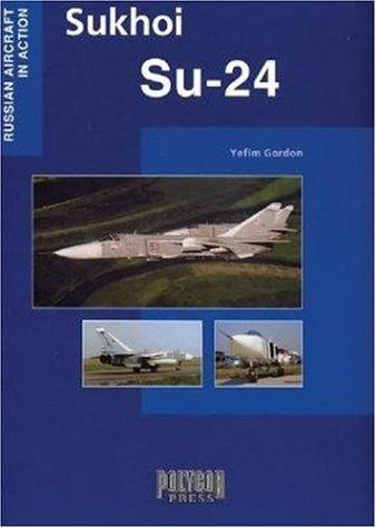Download Sukhoi SU-24 (Russian Aircraft in Action) pdf epub