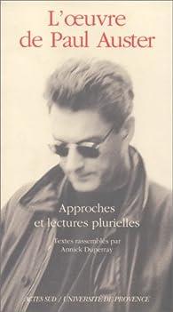 L'oeuvre de Paul Auster par Annick Duperray