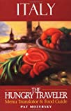 The Hungry Traveler: Italy (The Hungry Traveler Series)