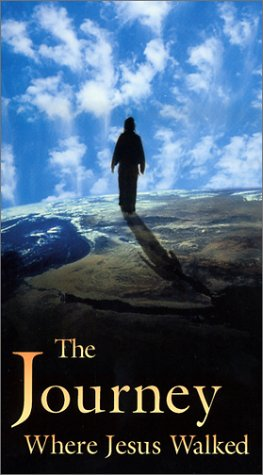 The Journey: Where Jesus Walked [VHS]