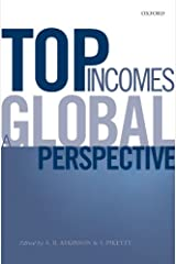 Top Incomes: A Global Perspective Kindle Edition