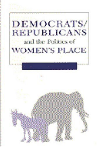 Democrats, Republicans, and the Politics of Women's Place pdf epub
